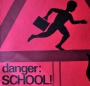 danger-school